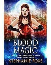 Blood Magic: An Urban Fantasy Novel