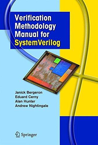 Verification Methodology Manual for SystemVerilog by Springer