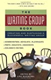 The Writing Group Book, , 1556524986