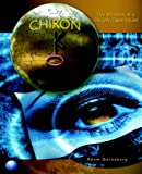 Chiron: The Wisdom of a Deeply Open Heart