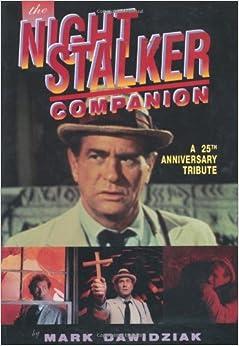 Book The Nightstalker: A 25th Anniversary Companion by Mark Dawidziak (1997-09-06)
