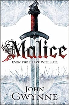 Book Malice: Book One of The Faithful and the Fallen (Faithful & the Fallen 1) by Gwynne, John (2013)