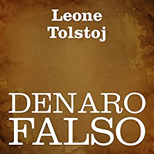 Denaro falso [Counterfeit Money] Audiobook