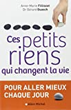 img - for Ces petits riens qui changent la vie book / textbook / text book