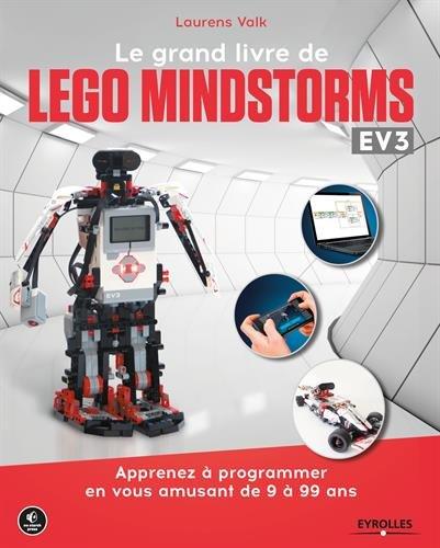 Price comparison product image Le grand livre de Lego Mindstorms EV3: Apprenez à programmer en vous amusant de 9 à 99 ans