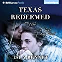 Texas Redeemed: A Night Sky Novel Audiobook by Isla Bennet Narrated by Natalie Ross