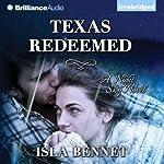 Texas Redeemed: A Night Sky Novel | Isla Bennet