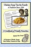 chicken soup alzheimers - Chicken Soup Ties the Family: A Cookbook of Family Favorites (Volume 1)