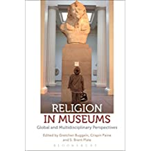 Religion in Museums: Global and Multidisciplinary Perspectives