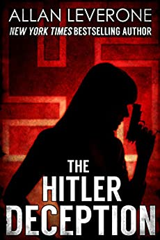 The Hitler Deception (Tracie Tanner Thrillers Book 4) by [Leverone, Allan]