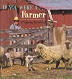 If You Were a Farmer, Virginia Schomp, 0761410015