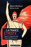 La France étroite