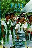 Fiji (AMERICAN GEOGRAPHICAL SOCIETY AROUND THE WORLD PROGRAM SERIES)