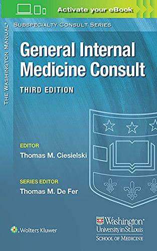 Washington Manual® General Internal Medicine Consult (The Washington Manual® Subspecialty Consult Series)