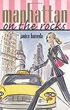 Manhattan on the Rocks, Janice Harayda, 1402201192