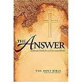 NCV The Answer: Authentic Faith for an Uncertain World