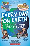 Image of Every Day On Earth: Fun Facts That Happen Every 24 Hours