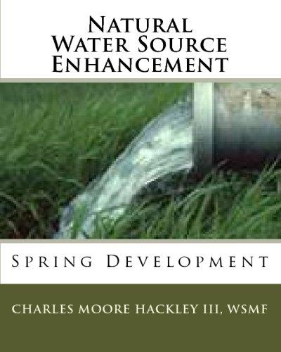 Enhancement Natural (Natural Water Source Enhancement: Spring Development)
