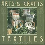 img - for Arts & Crafts Textiles book / textbook / text book