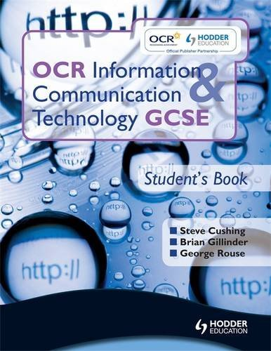 OCR Information & Communication Technology: Student's Book, Gcse (OICT)