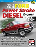 How to Rebuild Ford Power Stroke Diesel Engines 1994-2007 (Workbench How-to)