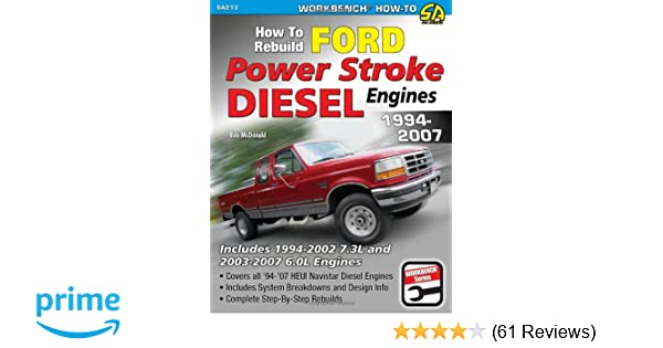 How to rebuild ford power stroke diesel engines 1994 2007 workbench how to rebuild ford power stroke diesel engines 1994 2007 workbench how to bob mcdonald 9781934709610 amazon books fandeluxe Choice Image