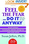Feel the Fear . . . and Do It Anyway...