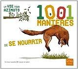 """Afficher """"1001 manières de se nourrir"""""""