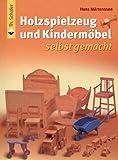 Holzspielzeug und Kindermöbel selbst gemacht