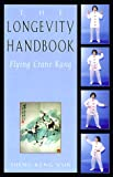 The Longevity Handbook, Sheng Keng Yun, 1578631084