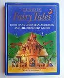 Classic Fairy Tales, Nicola Baxter, 1900465922