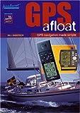 GPS Afloat, Bill Anderson, 189866093X