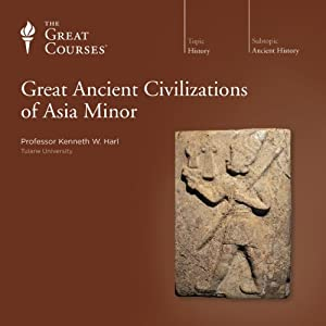 Great Ancient Civilizations of Asia Minor Lecture