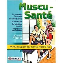 Muscu-santé: Un nouveau concept pour forme bien-être