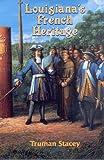 Louisiana's French Heritage 9780925417022