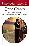 The Italian's Inexperienced Mistress, Lynne Graham, 0373126212