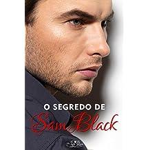 O Segredo de Sam Black: Um conto de Não Espere pelo Amanhã (Coleção Amanhã)
