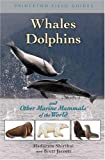 Whales, Dolphins, and Other Marine Mammals of the World, Hadoram Shirihai, 0691127573