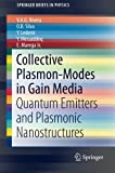Book cover image for Collective Plasmon-Modes in Gain Media: Quantum Emitters and Plasmonic Nanostructures (SpringerBriefs in Physics)