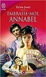 Les soeurs Essex, tome 2 :  Embrasse-moi, Annabelle par James