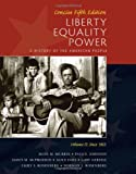 img - for Liberty, Equality, Power: A History of the American People, Vol. II: Since 1863, Concise Edition book / textbook / text book