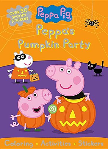 Peppa Pig Peppa's Pumpkin Party: Coloring, Activities, Stickers