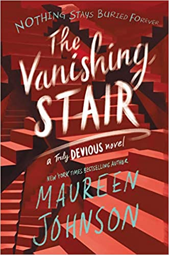Image result for vanishing stair maureen johnson review