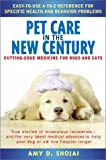 Pet Care in the New Century, Amy D. Shojai, 0451204433