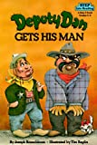 Deputy Dan Gets His Man, Joseph Rosenbloom, 0394872509