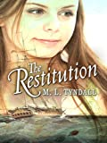 The Restitution, M. L. Tyndall, 1410410897
