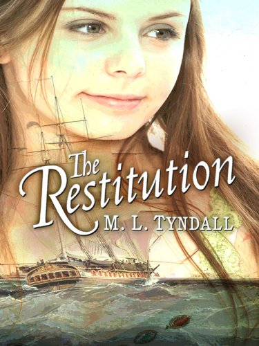 Download The Restitution (Legacy of the King's Pirates, Book 3) (Truly Yours Romance Club #13) pdf epub