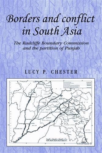 Borders and Conflict in South Asia: The Radcliffe Boundary Commission and the Partition of Punjab (Studies in Imperialis