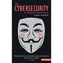 The Cybersecurity to English Dictionary