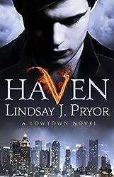 Haven: A Lowtown novel